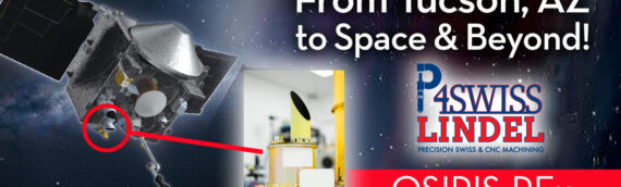 Precision CNC Manufacturing From Tucson, Arizona to Space and Beyond!