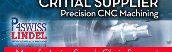 Critical Supplier Support From P4Swiss / Lindel CNC Machining