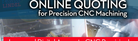 P4Swiss / Lindel Relaunches PrecisionCNCMachining.com with Updated Support